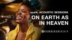 On Earth As in Heaven (Acoustic) (Live) - Red Rocks Worship
