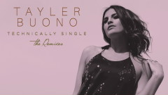 Technically Single (Mokita Remix (Audio)) - Tayler Buono