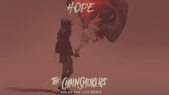 Hope (Nolan van Lith Remix - Official Audio) - The Chainsmokers, Winona Oak