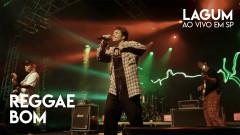Reggae Bom (Ao Vivo) - Lagum