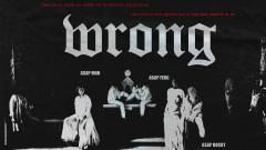 Wrong (Audio) - A$AP Mob, A$AP Rocky, A$AP Ferg