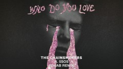 Who Do You Love (R3HAB Remix - Official Audio) - The Chainsmokers, 5 Seconds of Summer