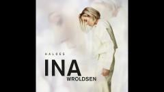 Haloes (Audio) - Ina Wroldsen