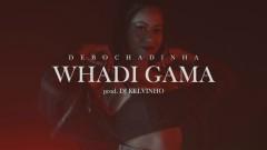 Debochadinha - Whadi Gama