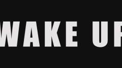 Wake Up (Pseudo Video)