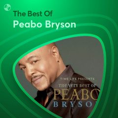 Những Bài Hát Hay Nhất Của Peabo Bryson - Peabo Bryson