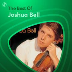 Những Bài Hát Hay Nhất Của Joshua Bell - Joshua Bell
