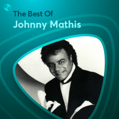 Những Bài Hát Hay Nhất Của Johnny Mathis - Johnny Mathis