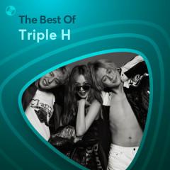 Những Bài Hát Hay Nhất Của Triple H - Triple H