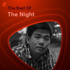 Những Bài Hát Hay Nhất Của The Night - The Night