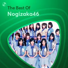 Những Bài Hát Hay Nhất Của Nogizaka46 - Nogizaka46