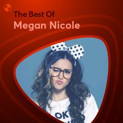 Những Bài Hát Hay Nhất Của Megan Nicole