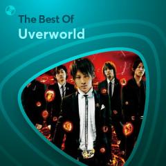 Những Bài Hát Hay Nhất Của Uverworld - Uverworld