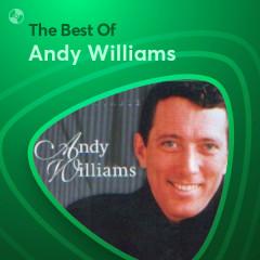 Những Bài Hát Hay Nhất Của Andy Williams - Andy Williams