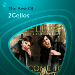 Những Bài Hát Hay Nhất Của 2Cellos - 2Cellos