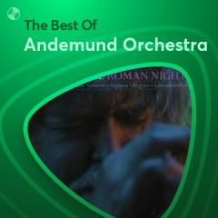 Những Bài Hát Hay Nhất Của Andemund Orchestra - Andemund Orchestra