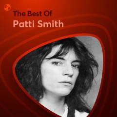 Những Bài Hát Hay Nhất Của Patti Smith