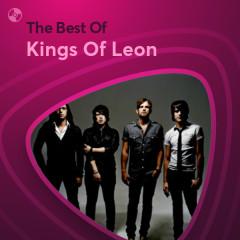 Những Bài Hát Hay Nhất Của Kings Of Leon - Kings Of Leon