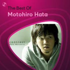 Những Bài Hát Hay Nhất Của Motohiro Hata - Motohiro Hata
