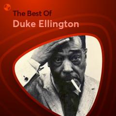 Những Bài Hát Hay Nhất Của Duke Ellington - Duke Ellington