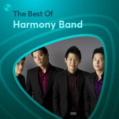 Những Bài Hát Hay Nhất Của Harmony Band - Harmony Band