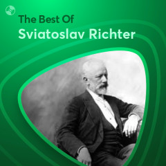 Những Bài Hát Hay Nhất Của Sviatoslav Richter - Sviatoslav Richter