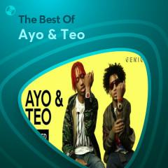 Những Bài Hát Hay Nhất Của Ayo & Teo - Ayo & Teo