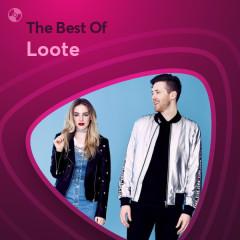 Những Bài Hát Hay Nhất Của Loote - Loote