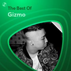 Những Bài Hát Hay Nhất Của Gizmo - Gizmo