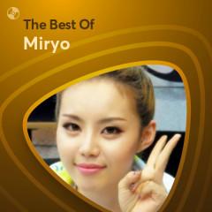 Những Bài Hát Hay Nhất Của Miryo - Miryo