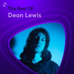 Những Bài Hát Hay Nhất Của Dean Lewis