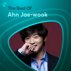 Những Bài Hát Hay Nhất Của Ahn Jae-wook