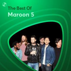 Những Bài Hát Hay Nhất Của Maroon 5 - Maroon 5