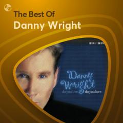 Những Bài Hát Hay Nhất Của Danny Wright - Danny Wright