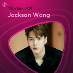 Những Bài Hát Hay Nhất Của Jackson Wang - Jackson Wang