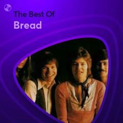 Những Bài Hát Hay Nhất Của Bread - Bread
