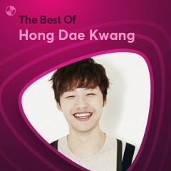 Những Bài Hát Hay Nhất Của Hong Dae Kwang - Hong Dae Kwang
