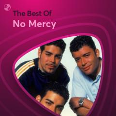 Những Bài Hát Hay Nhất Của No Mercy - No Mercy