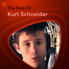 Những Bài Hát Hay Nhất Của Kurt Schneider