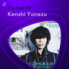 Những Bài Hát Hay Nhất Của Kenshi Yonezu - Kenshi Yonezu