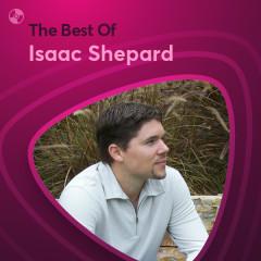 Những Bài Hát Hay Nhất Của Isaac Shepard