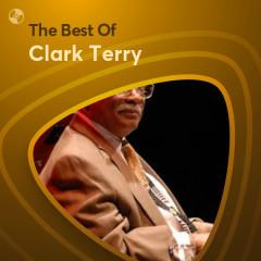 Những Bài Hát Hay Nhất Của Clark Terry - Clark Terry