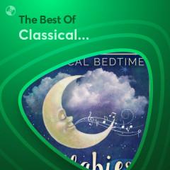 Những Bài Hát Hay Nhất Của Classical Lullabies