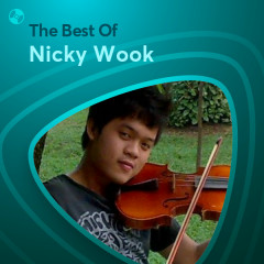 Những Bài Hát Hay Nhất Của Nicky Wook