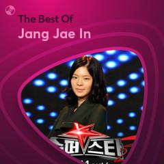 Những Bài Hát Hay Nhất Của Jang Jae In - Jang Jae In