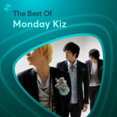 Những Bài Hát Hay Nhất Của Monday Kiz