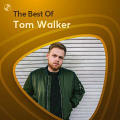 Những Bài Hát Hay Nhất Của Tom Walker - Tom Walker
