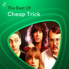 Những Bài Hát Hay Nhất Của Cheap Trick - Cheap Trick
