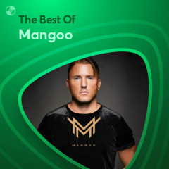 Những Bài Hát Hay Nhất Của Mangoo - Mangoo