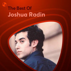 Những Bài Hát Hay Nhất Của Joshua Radin - Joshua Radin